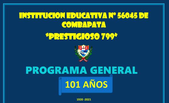 """Read more about the article La Prestigiosa Institución Educativa """"799"""" de Combapata, Invitan a participar en su programa de Aniversario"""