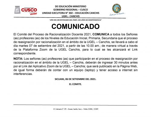 COMUNICADO CORA UGEL CANCHIS -REASIGNACION POR RACIONALIZACION 2021